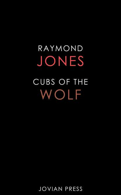 Raymond F. Jones Cubs of the Wolf andrew lee cubs time