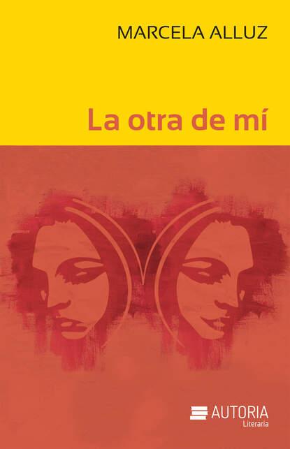 Marcela Alluz La otra de mí pilar portocarrero la otra cuestión de piel