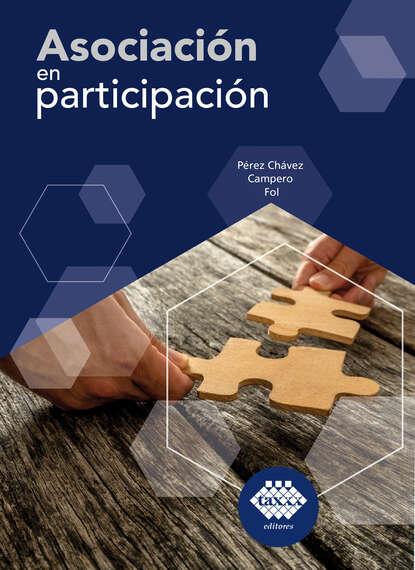 José Pérez Chávez Asociación en participación 2019 недорого