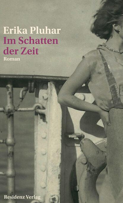 Erika Pluhar Im Schatten der Zeit группа авторов im laufe der zeit