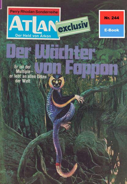 Hans Kneifel Atlan 244: Der Wächter von Foppon hans von schweinichen pamiętnik