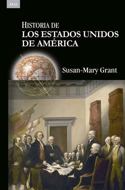 Susan-Mary Grant Historia de los Estados Unidos de América estados fallidos