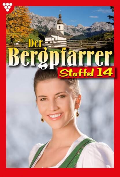 Toni Waidacher Der Bergpfarrer Staffel 14 – Heimatroman toni waidacher der bergpfarrer staffel 13 – heimatroman