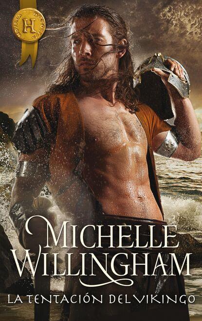 Фото - Michelle Willingham La tentación del vikingo michelle reid la elegida del jeque mascarada