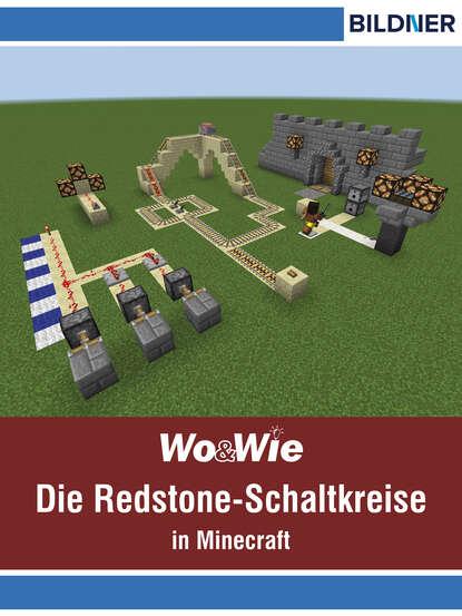 Фото - Andreas Zintzsch Die Redstone-Schaltkreise in Minecraft auf einen Blick! unbekannt über 100 kräuter auf einen blick