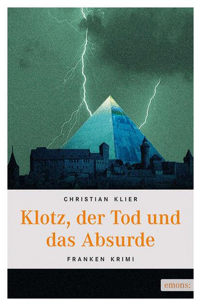 Christian Klier Klotz, der Tod und das Absurde klotz pp jj0030 3