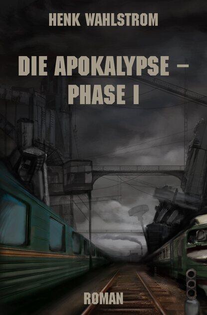 Henk Wahlstrom Die Apokalypse - Phase I josephine klingebeil durers apokalypse