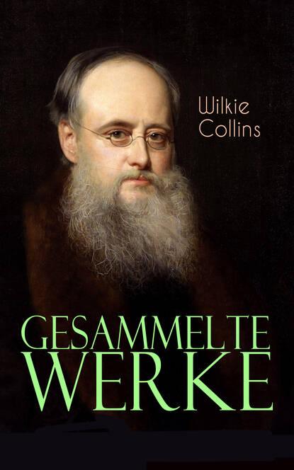 Wilkie Collins Collins Gesammelte Werke недорого