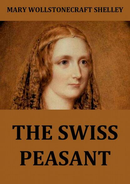 Мэри Шелли The Swiss Peasant maxican peasant blouse