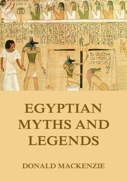 Donald Mackenzie Egyptian Myths And Legend donald alexander mackenzie ancient man in britain