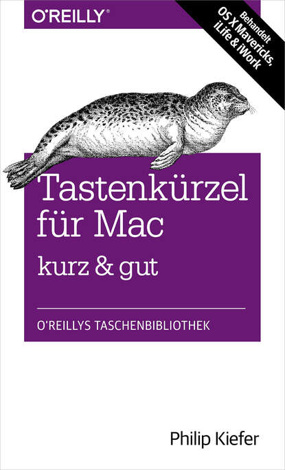 Philip Kiefer Tastenkürzel für Mac kurz & gut недорого