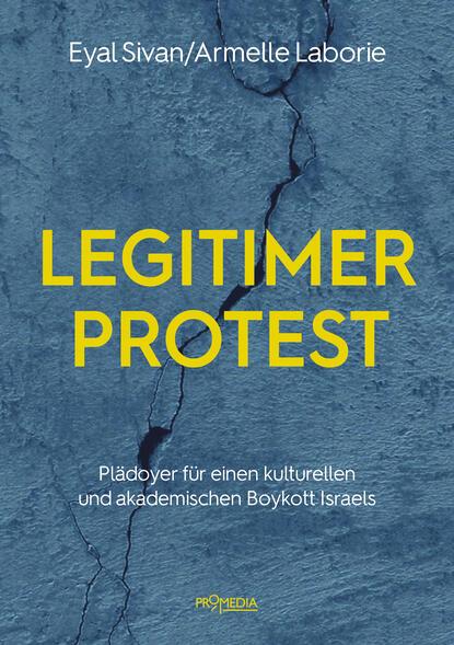 Фото - Eyal Sivan Legitimer Protest eyal sivan legitimer protest