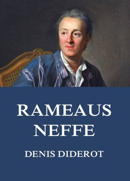 Denis Diderot Rameaus Neffe