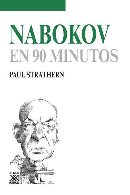 Фото - Paul Strathern Nabokov en 90 minutos paul strathern maquiavelo en 90 minutos