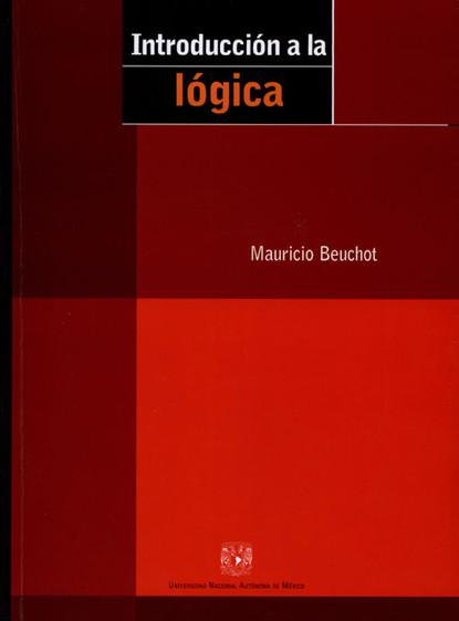 Фото - Mauricio Beuchot Introducción a la lógica mauricio beuchot heidegger