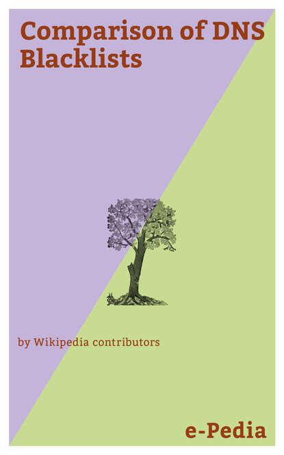 Wikipedia contributors e-Pedia: Comparison of DNS Blacklists