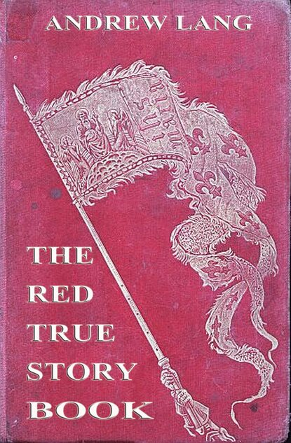 Фото - Andrew Lang The Red True Story Book daniyar z baidaralin mulan the true story