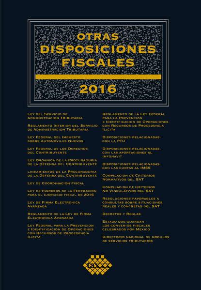 José Pérez Chávez Otras disposiciones fiscales 2016 недорого