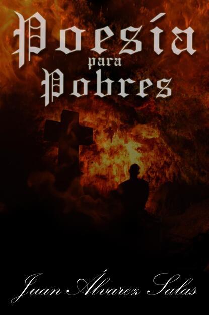 Juan Álvarez Salas Poesía para Pobres недорого