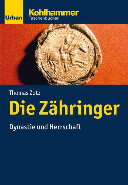 Фото - Thomas Zotz Die Zähringer thomas frohling die lotsen