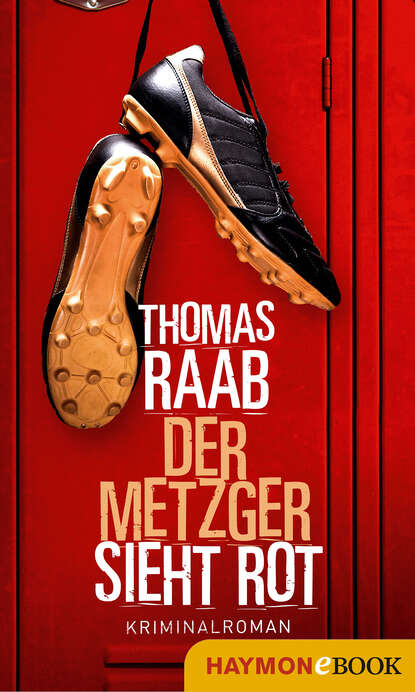 Фото - Thomas Raab Der Metzger sieht rot susann teoman der teufel sieht rot