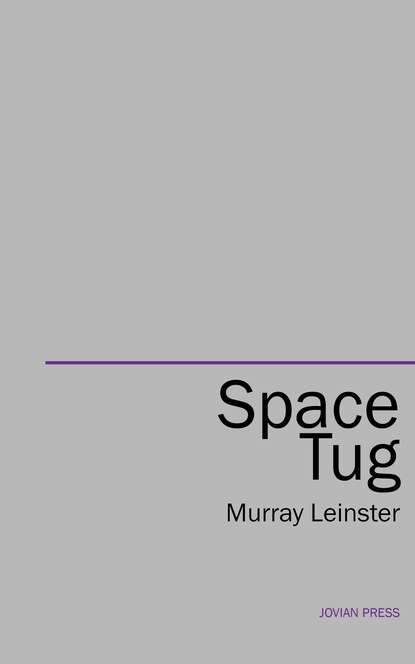 Murray Leinster Space Tug