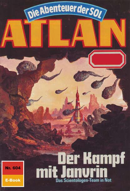 Falk-Ingo Klee Atlan 604: Der Kampf mit Janvrin недорого