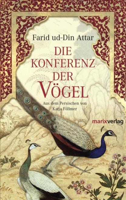 Farid ud-Din Attar Die Konferenz der Vögel недорого
