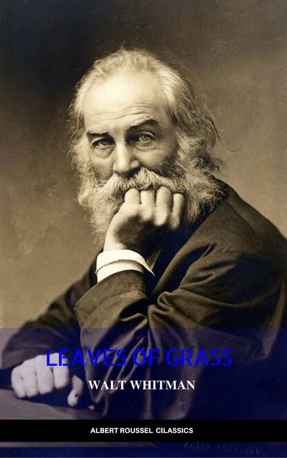 Walt Whitman The Complete Walt Whitman: Drum-Taps, Leaves of Grass, Patriotic Poems, Complete Prose Works, The Wound Dresser, Letters gilchrist anne burrows the letters of anne gilchrist and walt whitman