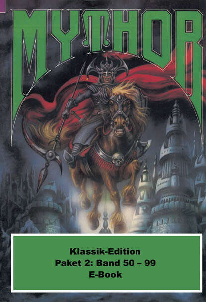 Hans Kneifel Mythor-Paket 2 hans kneifel mythor 154 die schlangengrube