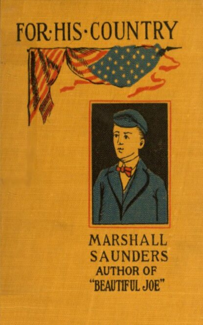 Фото - Marshall Saunders For His Country saunders g the brain dead megaphone м saunders