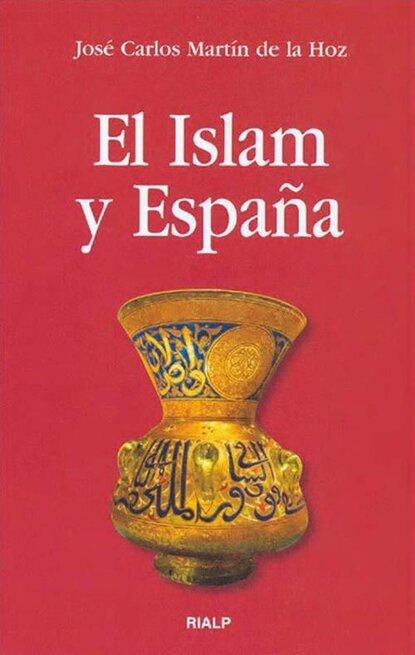 Фото - José Carlos Martín de la Hoz El Islam y España david martín portillo el orden de la existencia
