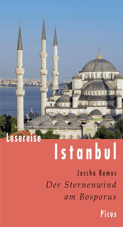 Joscha Remus Lesereise Istanbul недорого