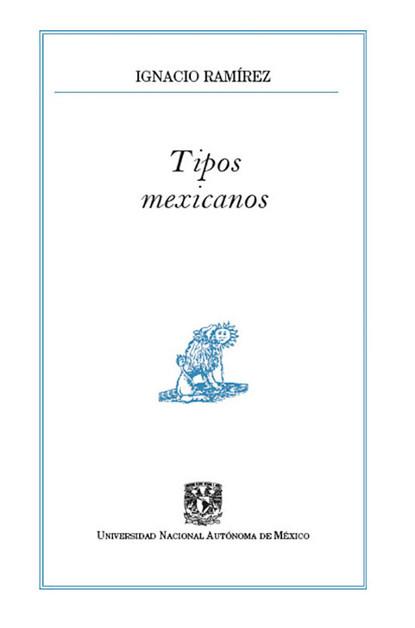 Ignacio Ramírez Tipos mexicanos недорого