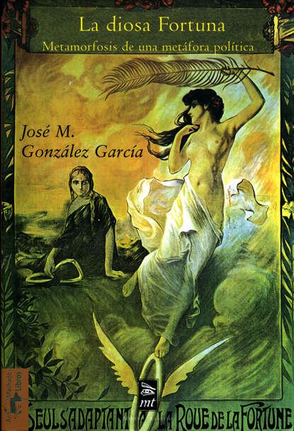 José M. González García La diosa Fortuna josé manuel iglesias gonzález vida eucarística