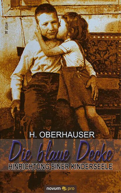 H. Oberhauser Die blaue Decke m reger tragt blaue traume