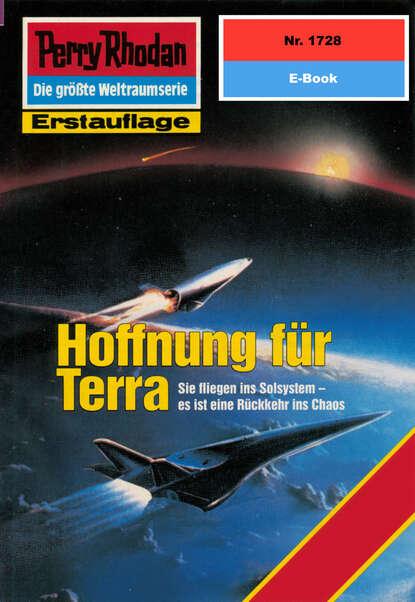 Horst Hoffmann Perry Rhodan 1728: Hoffnung für Terra horst hoffmann perry rhodan 2322 die schläfer von terra
