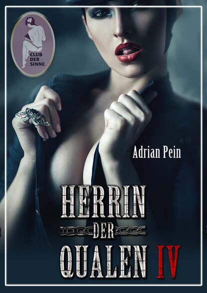 Adrian Pein Herrin der Qualen 4 недорого