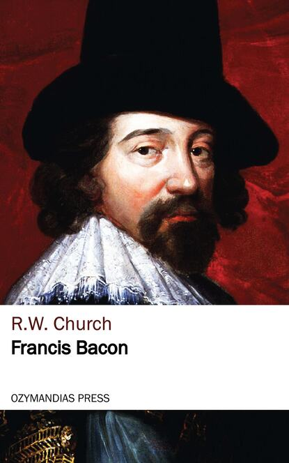 R. W. Church Francis Bacon francis bacon neues organon