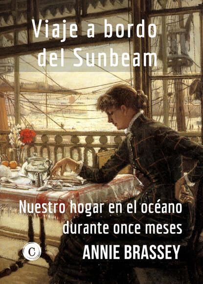 Brassey Annie Viaje a bordo del Sunbeam