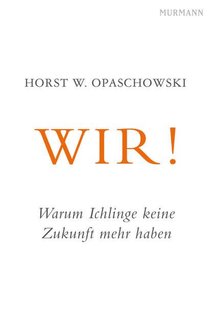 Horst W. Opaschowski WIR! недорого