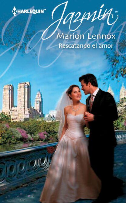 Marion Lennox Rescatando el amor marion lennox boda con el príncipe