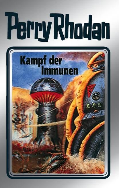 Hans Kneifel Perry Rhodan 56: Kampf der Immunen (Silberband) hans kneifel perry rhodan 618 zweikampf der immunen
