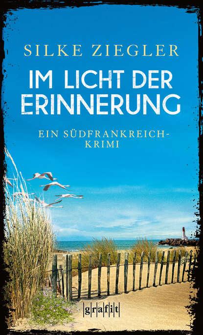 Фото - Silke Ziegler Im Licht der Erinnerung gerhard ziegler digitaler distanzschutz