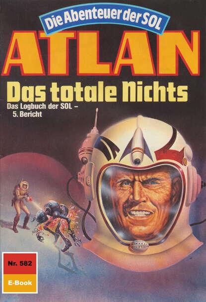 Arndt Ellmer Atlan 582: Das totale Nichts недорого