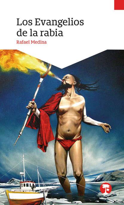 Rafael Medina Los evangelios de la rabia rafael trujillo navas los mosaicos ocultos