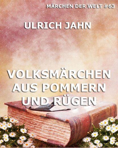 Ulrich Jahn Volksmärchen aus Pommern und Rügen ulrich parzany jesus vertrauen aus gutem grund