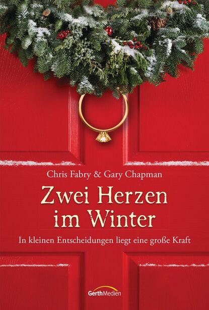 Chris Fabry Zwei Herzen im Winter sisley 26 rose granada