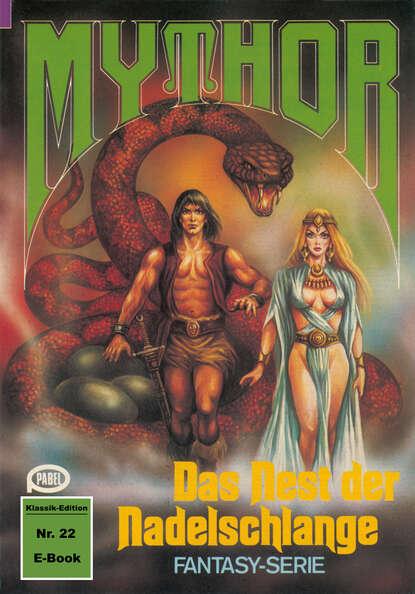 Hubert Haensel Mythor 22: Das Nest der Nadelschlange hubert haensel mythor 127 das dämonentor