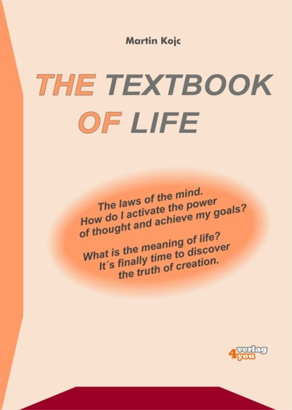 Martin Kojc The textbook of life. The laws of the mind suze orman laws of money the lessons of life